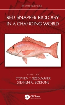 Red Snapper Biology in a Changing World, Hardback Book