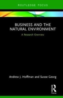 Business and the Natural Environment : A Research Overview, Hardback Book