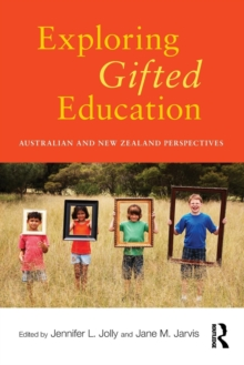 Exploring Gifted Education : Australian and New Zealand Perspectives, Paperback / softback Book
