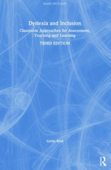 Dyslexia and Inclusion : Classroom approaches for assessment, teaching and learning, Hardback Book