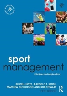 Sport Management : Principles and Applications, Paperback Book