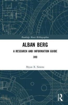 Alban Berg : A Research and Information Guide, Hardback Book