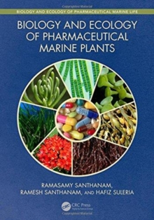 Biology and Ecology of Pharmaceutical Marine Plants, Hardback Book
