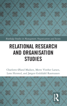 Relational Research and Organisation Studies, Hardback Book