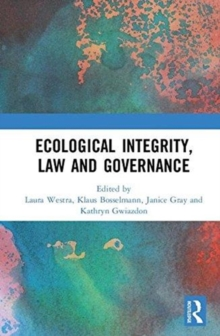 Ecological Integrity, Law and Governance, Hardback Book
