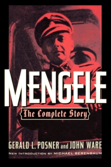 Mengele : The Complete Story, Paperback Book