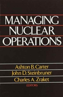 Managing Nuclear Operations, Paperback Book