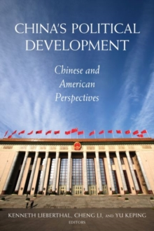 China's Political Development : Chinese and American Perspectives, Paperback Book