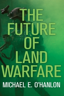The Future of Land Warfare, PDF eBook