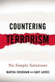Countering Terrorism : No Simple Solutions, Paperback / softback Book