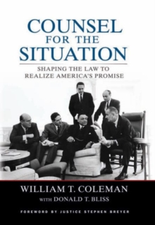 Counsel for the Situation : Shaping the Law to Realize America's Promise, Paperback / softback Book