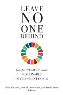 Leave No One Behind : Time for Specifics on the Sustainable Development Goals, Paperback / softback Book