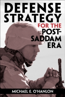 Defense Strategy for the Post-Saddam Era, PDF eBook