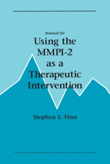 Manual for Using the MMPI-2 as a Therapeutic Intervention, Paperback / softback Book