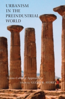 Urbanism in the Preindustrial World : Cross-Cultural Approaches, EPUB eBook