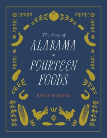The Story of Alabama in Fourteen Foods, EPUB eBook