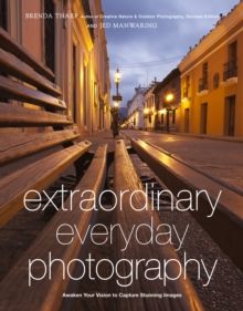 Extraordinary Everyday Photography, Paperback Book