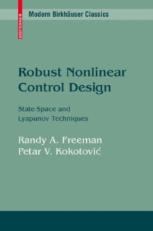 Robust Nonlinear Control Design : State-Space and Lyapunov Techniques, PDF eBook
