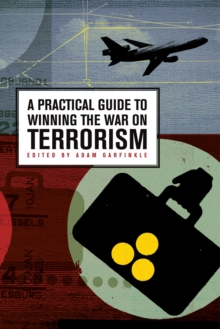 A Practical Guide to Winning the War on Terrorism, EPUB eBook