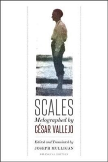 Scales : Melographed by Cesar Vallejo, Paperback Book