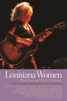 Louisiana Women : Their Lives and Times, Volume 2, EPUB eBook