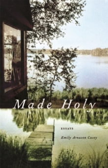 Made Holy : Essays, EPUB eBook