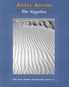 New Photo Series 2: Negative: : The Ansel Adams Photography Series 2, Paperback Book