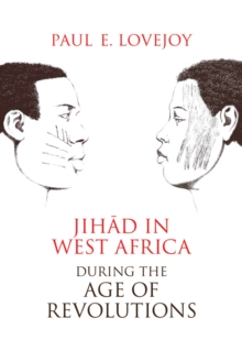 Jihad in West Africa during the Age of Revolutions, Paperback Book