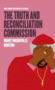 The Truth and Reconciliation Commission, Paperback Book