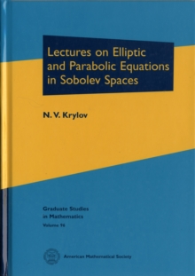 Lectures on Elliptic and Parabolic Equations in Sobolev Spaces, Hardback Book