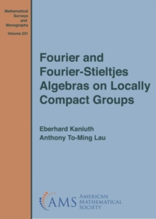 Fourier and Fourier-Stieltjes Algebras on Locally Compact Groups, Hardback Book