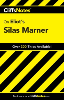 CliffsNotes on Eliot's Silas Marner, Paperback / softback Book