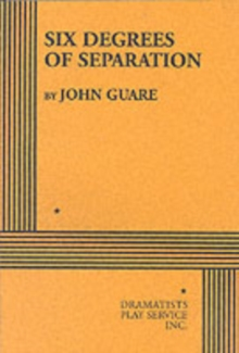 Six Degrees of Separation, Paperback Book