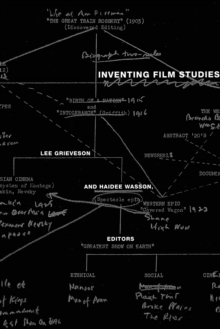 Inventing Film Studies, Paperback / softback Book