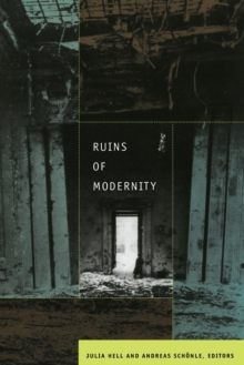 Ruins of Modernity, Paperback / softback Book