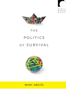 The Politics of Survival, Paperback / softback Book