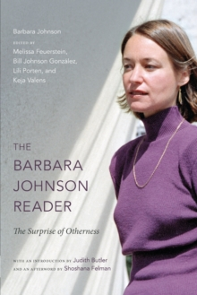 The Barbara Johnson Reader : The Surprise of Otherness, Paperback Book
