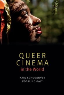 Queer Cinema in the World, Paperback / softback Book