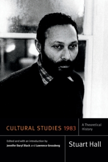 Cultural Studies 1983 : A Theoretical History, Paperback / softback Book