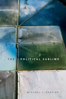 The Political Sublime, Paperback Book