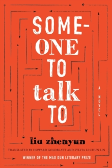 Someone to Talk To : A Novel, Paperback Book