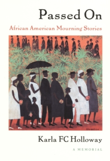 Passed On : African American Mourning Stories, A Memorial, PDF eBook