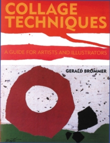 Collage Techniques, Paperback Book