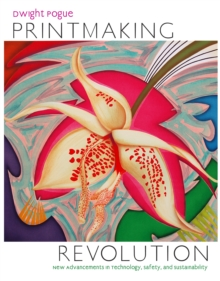 Printmaking Revolution, Hardback Book