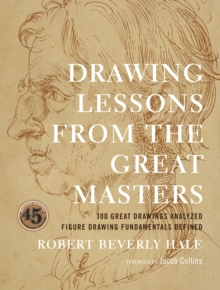 Drawing Lessons From The Great Masters, Paperback / softback Book