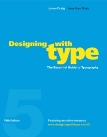 Designing With Type, 5th Edition, Paperback Book