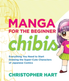 Manga For The Beginner Chibis, Paperback Book