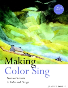 Making Color Sing, 25Th Anniversary Edition, Paperback / softback Book