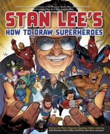 Stan Lee's How To Draw Superheroes, Paperback / softback Book