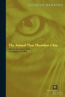 The Animal That Therefore I Am, Paperback / softback Book